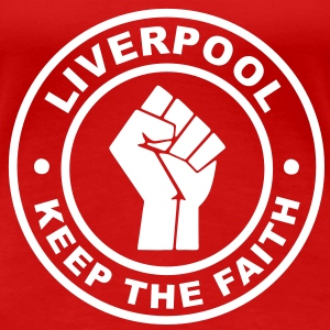 Liverpool Keep the Faith T-Shirts - Women's Premium T-Shirt