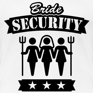 Bride Security, Girlie-T-Shirt - Women's Premium T-Shirt
