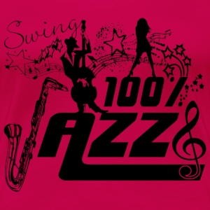 swing 100% jazz T-Shirts - Women's Premium T-Shirt