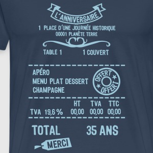 35 ans addition note resto restaur fact Tee shirts - T-shirt Premium Homme