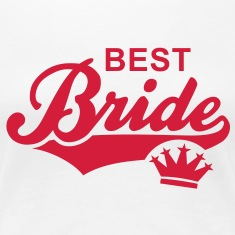 BEST Bride Crown T-Shirt RW