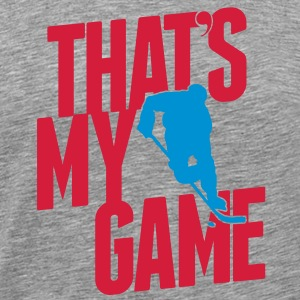 ice hockey - that's my game T-Shirts - Männer Premium T-Shirt
