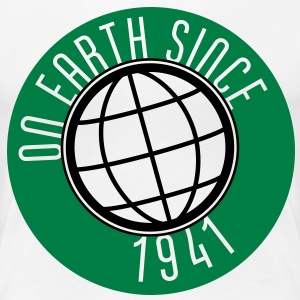 Birthday Design - On Earth since 1941 (nl) T-shirts - Vrouwen Premium T-shirt