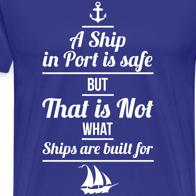 Matrose - A Ship in Port is safe
