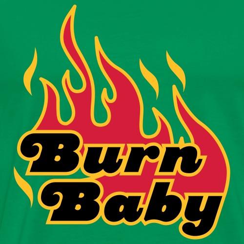 Burn Baby | Flamme | Flammen | brennen