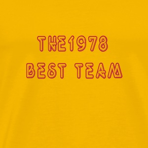 The 1978 best team Tee shirts - T-shirt Premium Homme