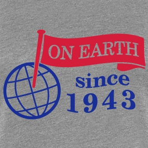 flag on earth since 1943  2c (sv) T-shirts - Premium-T-shirt dam