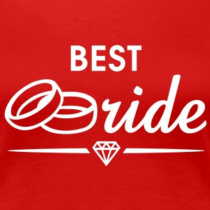 BEST Bride Diamond T-Shirt WR - Women's Premium T-Shirt