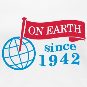 flag on earth since 1942  2c (dk) T-shirts - Dame premium T-shirt