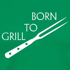 Born to grill barbecue, chef, grill master, grill master, grilling, bbq, barbeque, T-Shirts.
