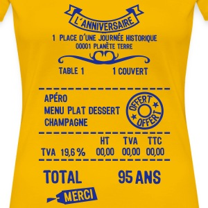 95 ans addition note resto restaur fact Tee shirts - T-shirt Premium Femme