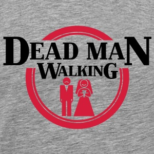 Dead Man Walking T-skjorter - Premium T-skjorte for menn
