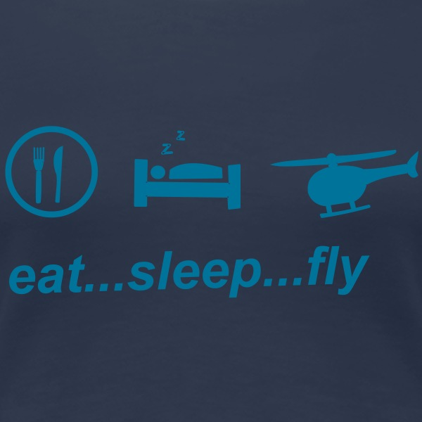 eat_sleep_fly T-Shirts - Frauen Premium T-Shirt
