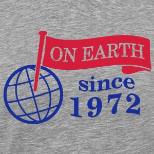 flag on earth since 1972  2c (dk) T-shirts - Herre premium T-shirt