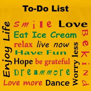 To Do List - enjoy life T-Shirts - Women's Premium T-Shirt