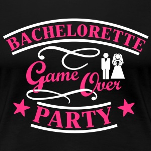 Bachelorette Game Over T-skjorter - Premium T-skjorte for kvinner