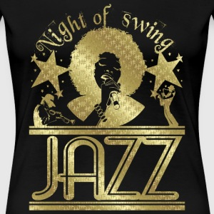 night of swing jazz T-Shirts - Women's Premium T-Shirt