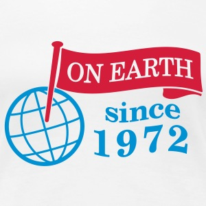 flag on earth since 1972  2c (sv) T-shirts - Premium-T-shirt dam