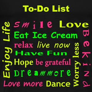 To Do List - enjoy life T-Shirts - Männer Premium T-Shirt