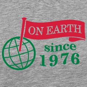 flag on earth since 1976  2c (dk) T-shirts - Herre premium T-shirt