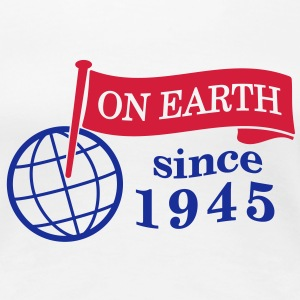 flag on earth since 1945  2c (sv) T-shirts - Premium-T-shirt dam