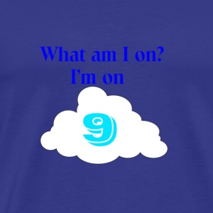 Cloud Nine - Men's Premium T-Shirt