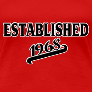 Established 1968 T-Shirts - Frauen Premium T-Shirt
