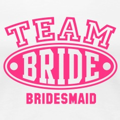 TEAM BRIDE BRIDESMAID T-Shirt