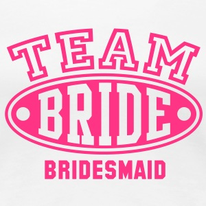 TEAM BRIDE BRIDESMAID T-Shirt - Frauen Premium T-Shirt