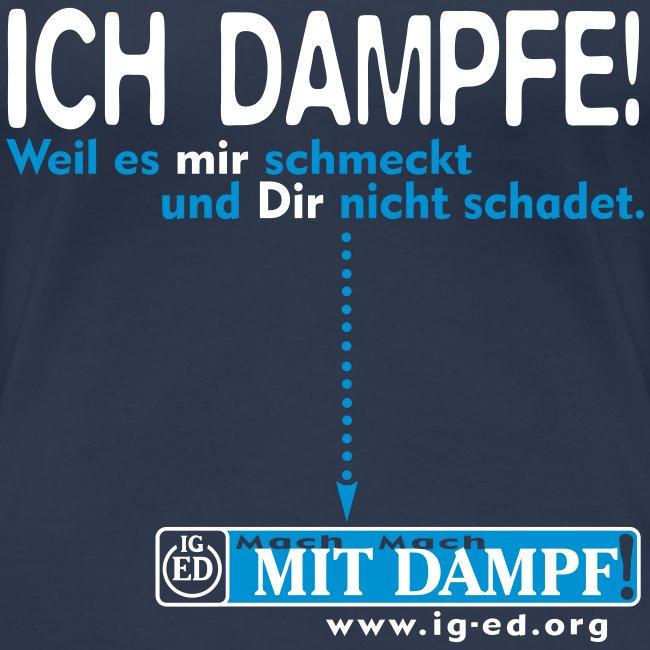 "IG-ED Mädels-Shirt ""ICH DAMPFE!"""