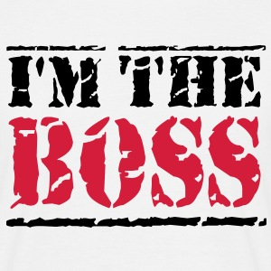 I'm the Boss Tee shirts - T-shirt Homme