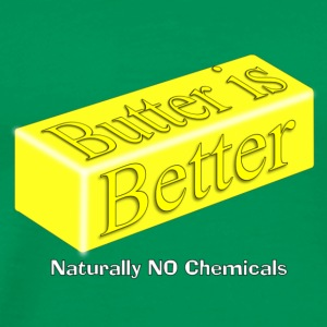 Butter is better - Men's Premium T-Shirt