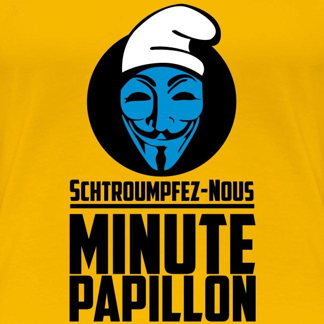 Propaganda Schtroumpfs pour Minute Papillon - femme