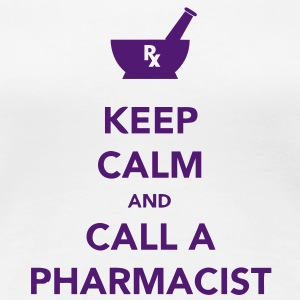 Keep Calm - Pharma T-Shirts - Women's Premium T-Shirt
