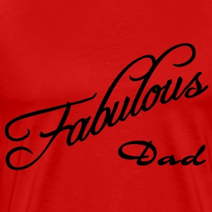 fabulous dad T-Shirts - Men's Premium T-Shirt