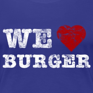 we_love_burger_vintage_hell T-shirt - Maglietta Premium da donna