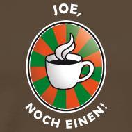 Motiv ~ Joe, noch einen!