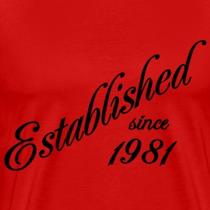 Established since 1981 Tee shirts - T-shirt Premium Homme