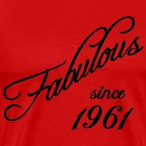 Fabulous since 1961 T-Shirts - Men's Premium T-Shirt