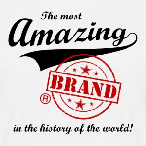 The most amazing brand T-shirts - Mannen T-shirt