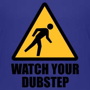 Watch your Dubstep 2c T-Shirts - Teenager Premium T-Shirt