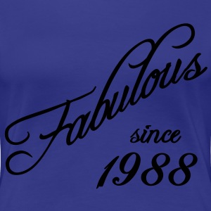 Fabulous since 1988 T-Shirts - Frauen Premium T-Shirt