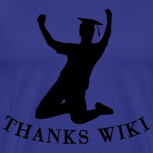 College degree cheers Thanks Wiki  T-Shirts - Men's Premium T-Shirt