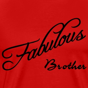 fabulous brother T-Shirts - Men's Premium T-Shirt