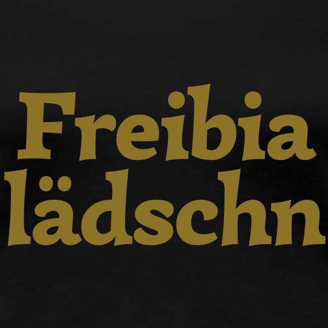 Grantl-Shirt Freibialädschn gold