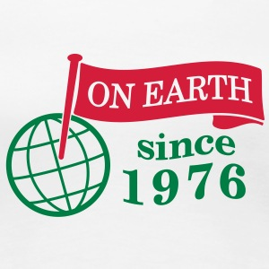flag on earth since 1976  2c (de) T-Shirts - Frauen Premium T-Shirt