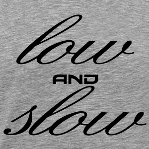 Low and Slow Tee - Men's Premium T-Shirt