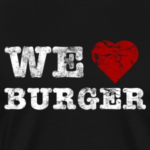 we_love_burger_vintage_hell Tee shirts - T-shirt Premium Homme