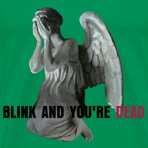 Blink and you're dead - Herre premium T-shirt