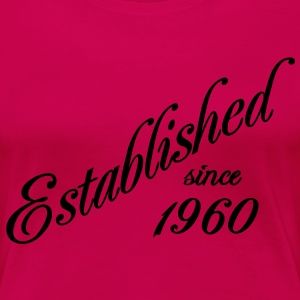 Established since 1960 T-shirts - Vrouwen Premium T-shirt